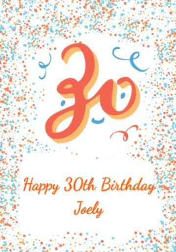 Personalised 30th Birthday Card With Large 30 And Colourful Blue Orange Dots