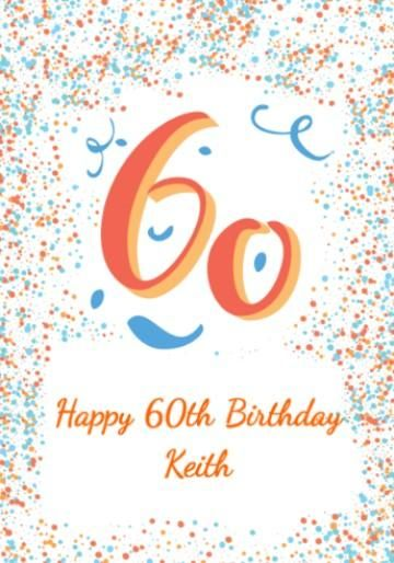 Personalised 60th Birthday Card With Large 60 And Colourful Blue Orange Dots